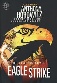 Eagle Strike (Graphic Novel) by Anthony Horowitz