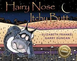 Hairy Nose, Itchy Butt  by Elizabeth Frankel and Garry Duncan