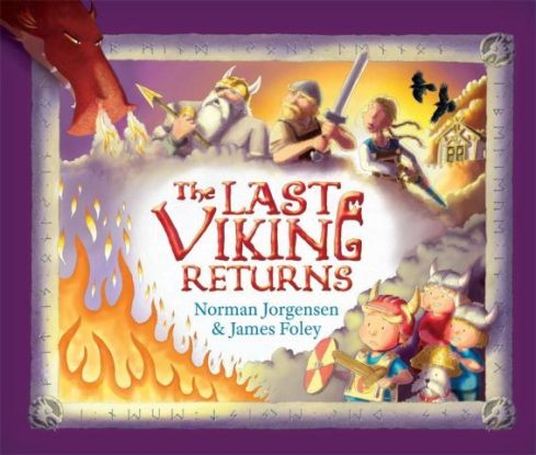 The Last Viking Returns by Norman Jorgensen & James Foley